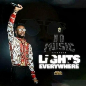 Da Music - Lights Everywhere (prod Frank Edwards)